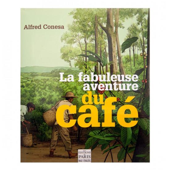 Livre La Fabuleuse Aventure du Café